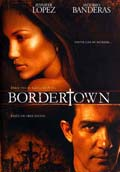 BORDERTOWN: CIUDAD AL LÍMITE